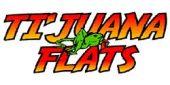 Ti'Juana Flats